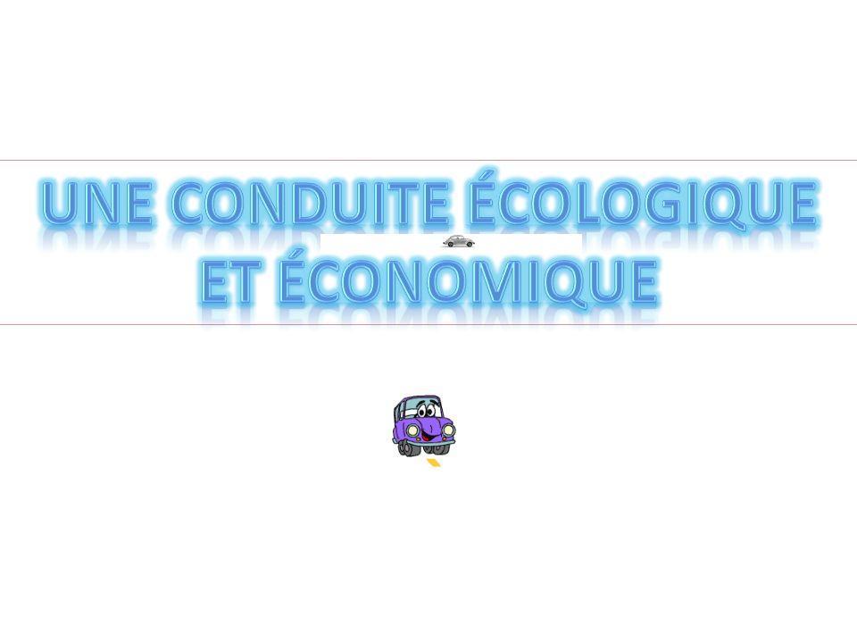 Une conduite écologique