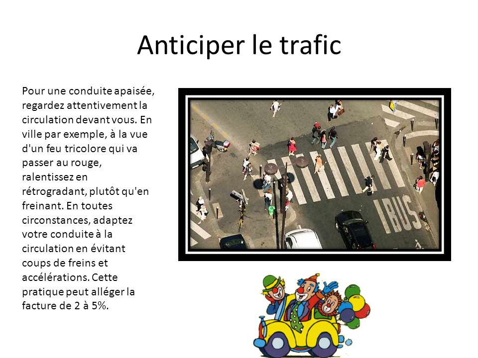 Anticiper le trafic