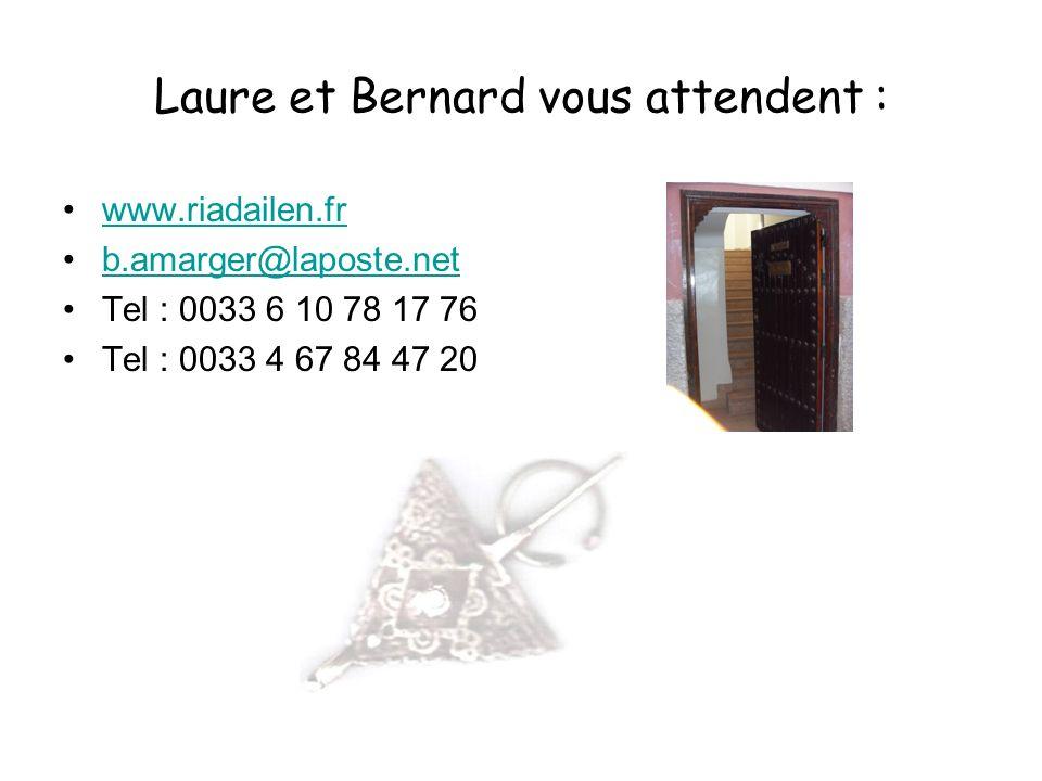 Laure et Bernard vous attendent :