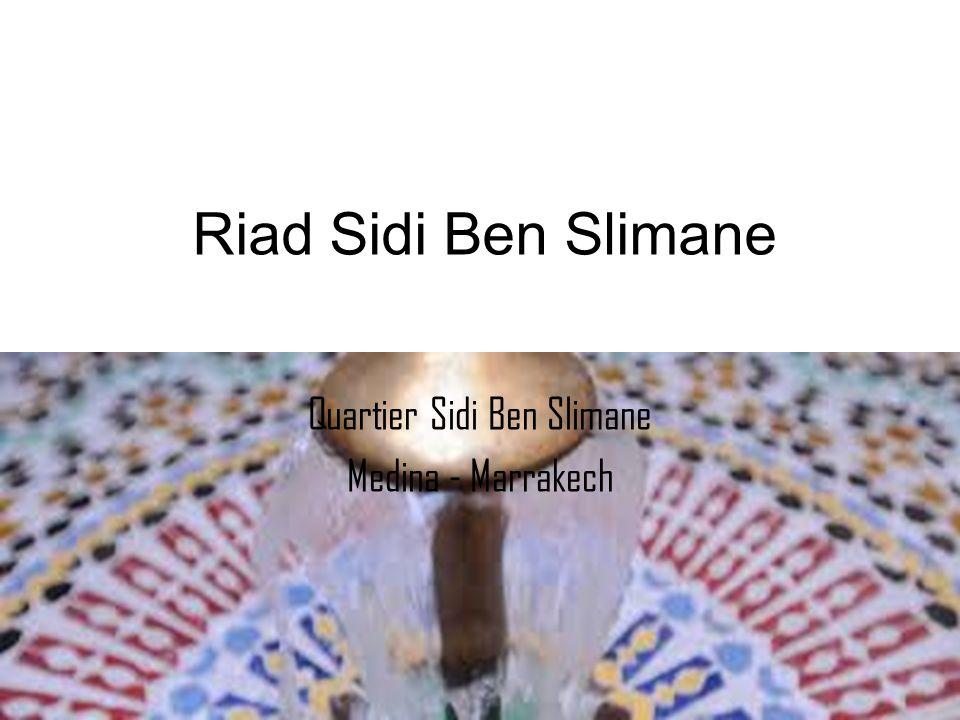 Quartier Sidi Ben Slimane Medina - Marrakech