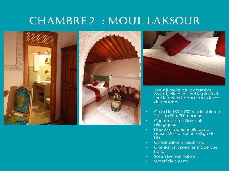 Chambre 2 : MOUL LAKSOUR Sœur jumelle de la chambre Ayyad, elle offre tout le plaisir et tout le confort de sa sœur du rez-de-chaussée.
