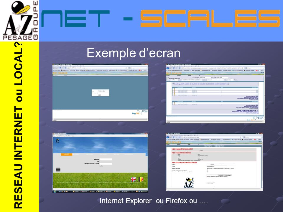 Exemple d'ecran RESEAU INTERNET ou LOCAL