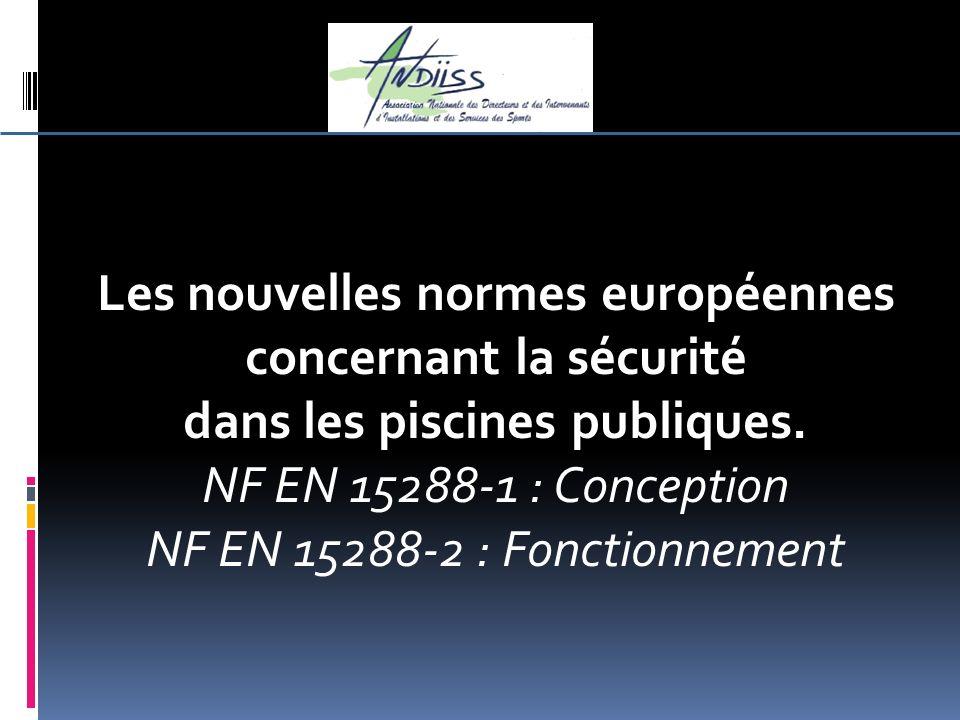 Les nouvelles normes européennes concernant la sécurité
