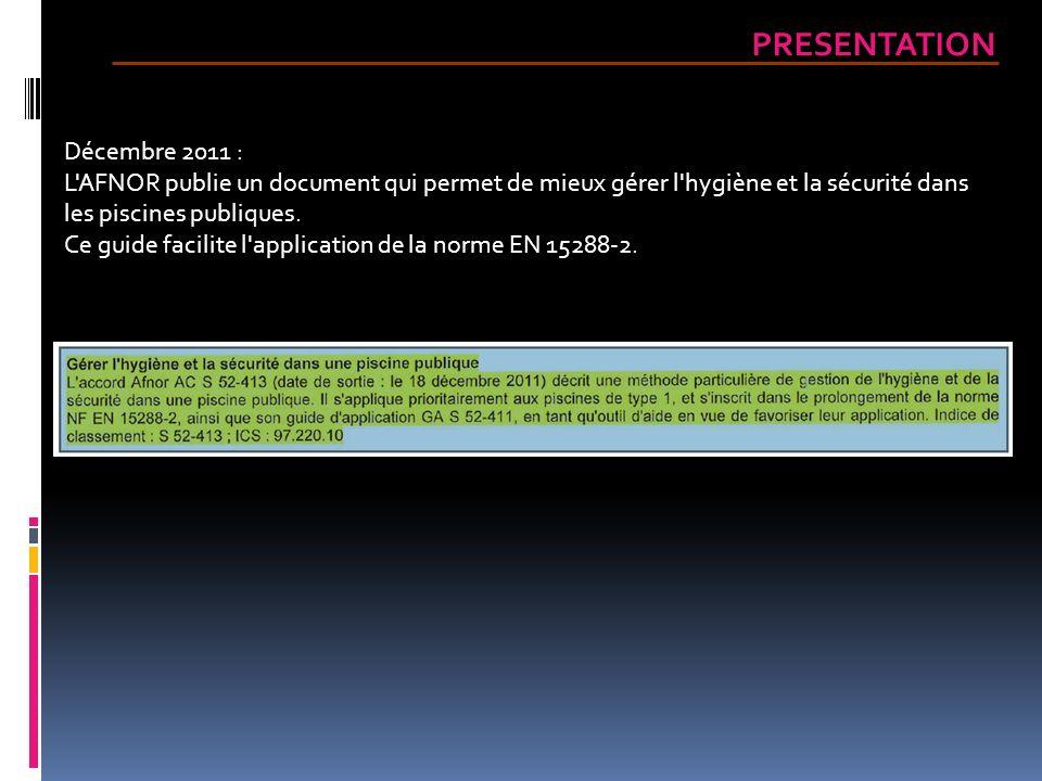 PRESENTATION Décembre 2011 :