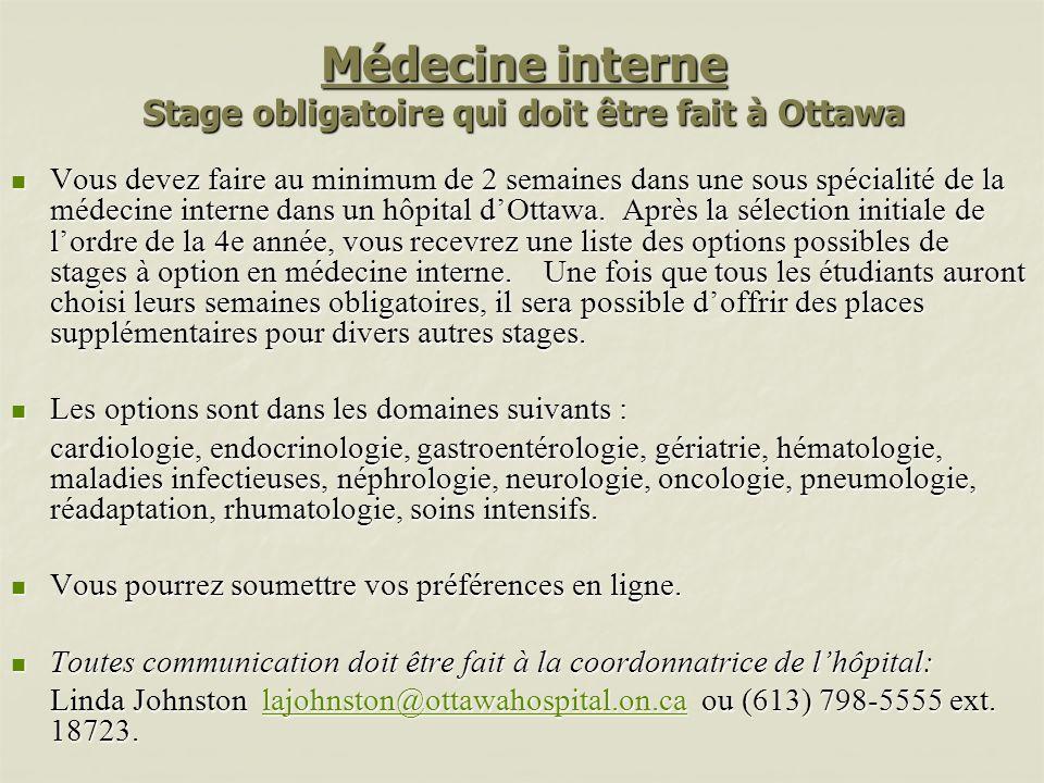Médecine interne Stage obligatoire qui doit être fait à Ottawa