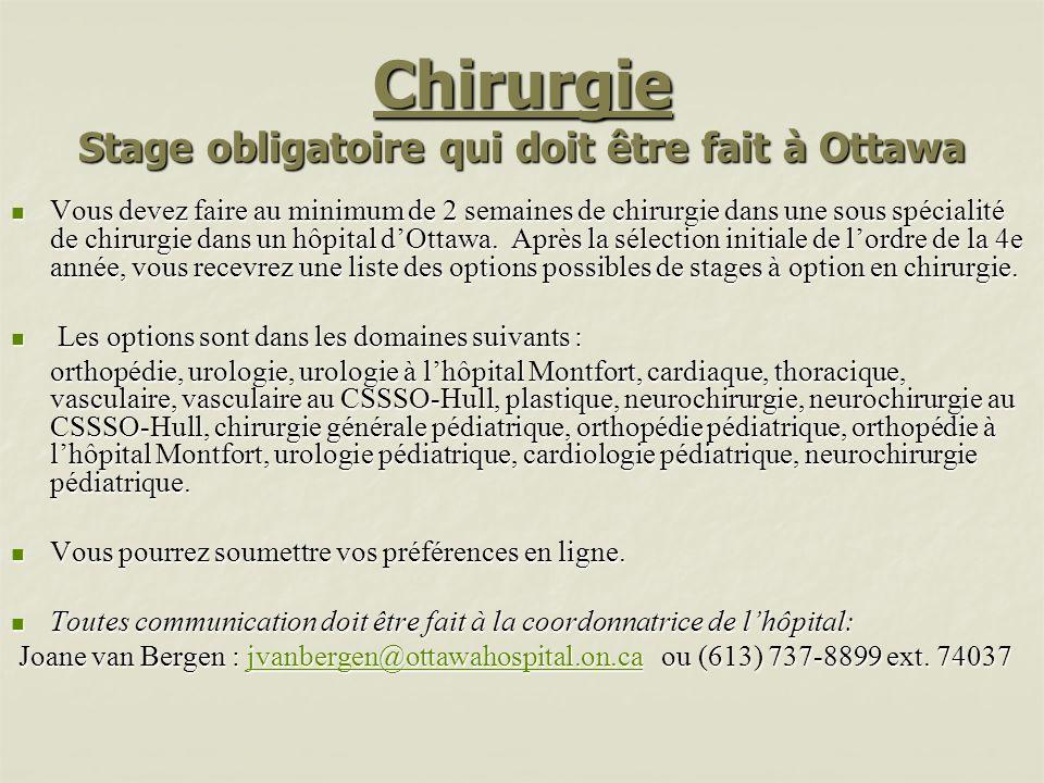 Chirurgie Stage obligatoire qui doit être fait à Ottawa