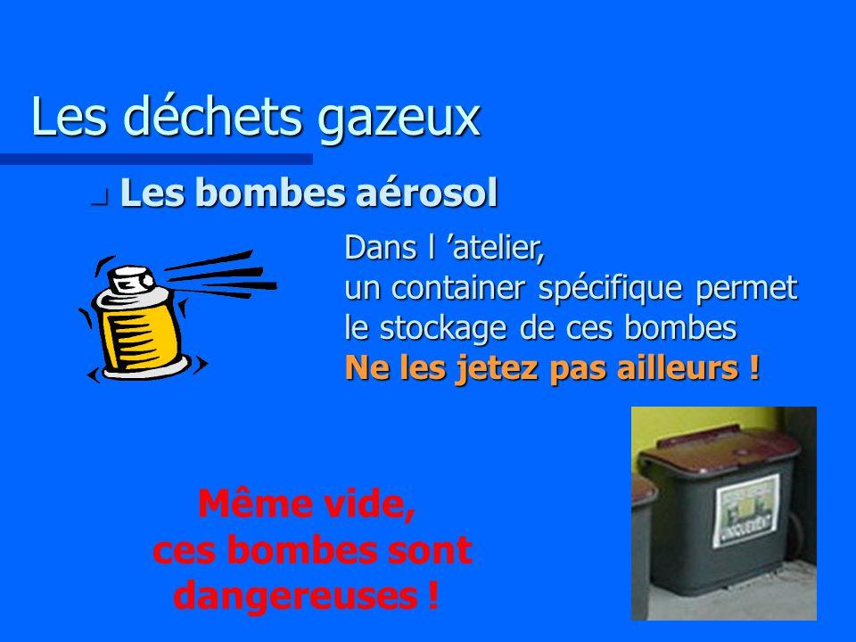 Même vide, ces bombes sont dangereuses !