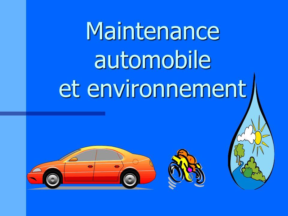Maintenance automobile et environnement