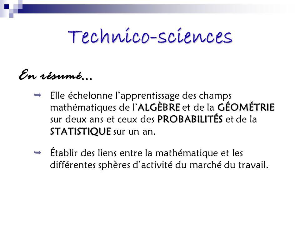 Technico-sciences En résumé…