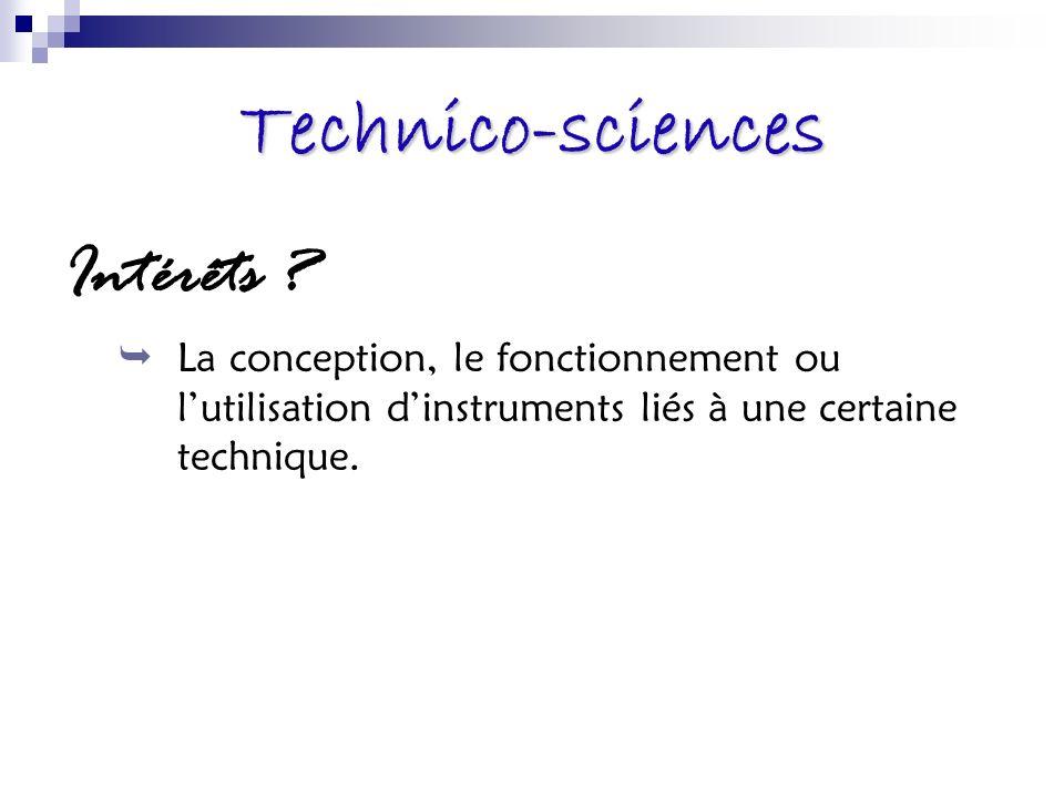 Technico-sciences Intérêts