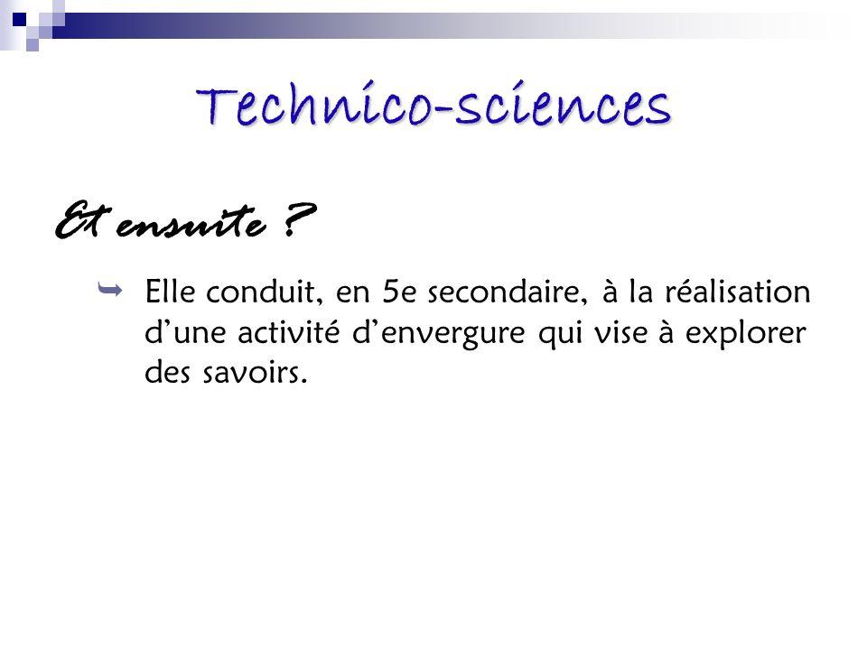 Technico-sciences Et ensuite