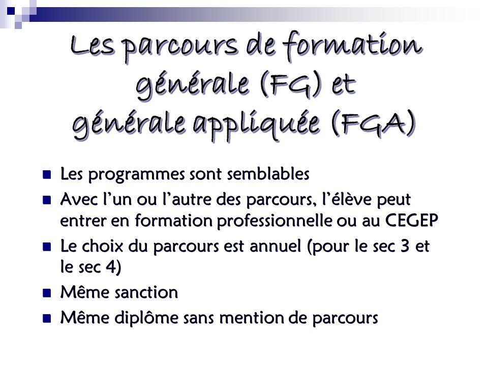 Les parcours de formation générale (FG) et générale appliquée (FGA)