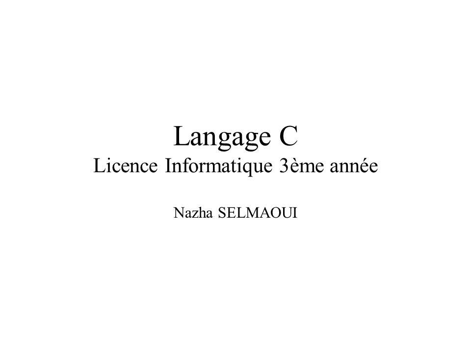 Langage C Licence Informatique 3ème année