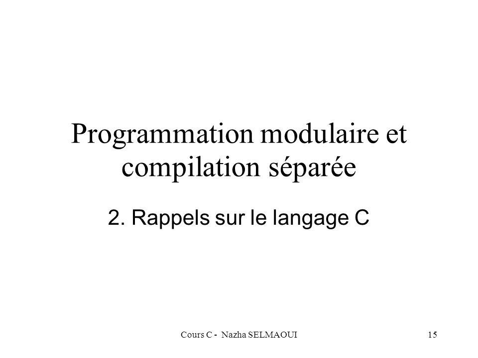 Programmation modulaire et compilation séparée