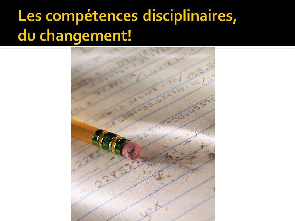 Les compétences disciplinaires, du changement!