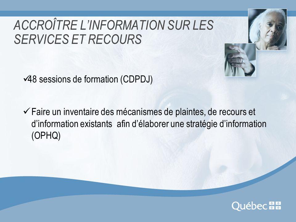 ACCROÎTRE L'INFORMATION SUR LES SERVICES ET RECOURS