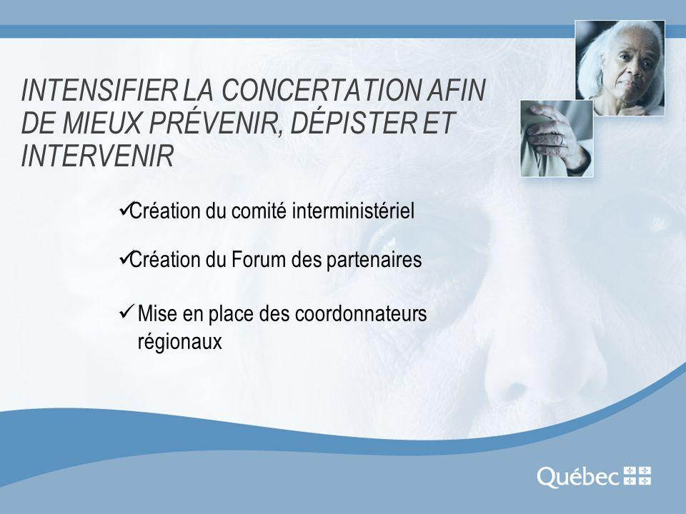 INTENSIFIER LA CONCERTATION AFIN DE MIEUX PRÉVENIR, DÉPISTER ET INTERVENIR