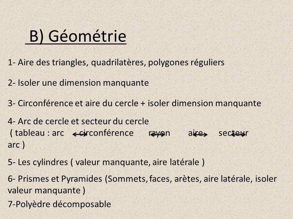 B) Géométrie 1- Aire des triangles, quadrilatères, polygones réguliers