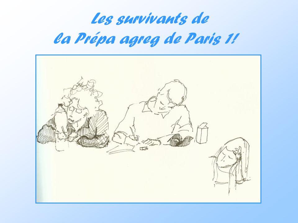 Les survivants de la Prépa agreg de Paris 1!