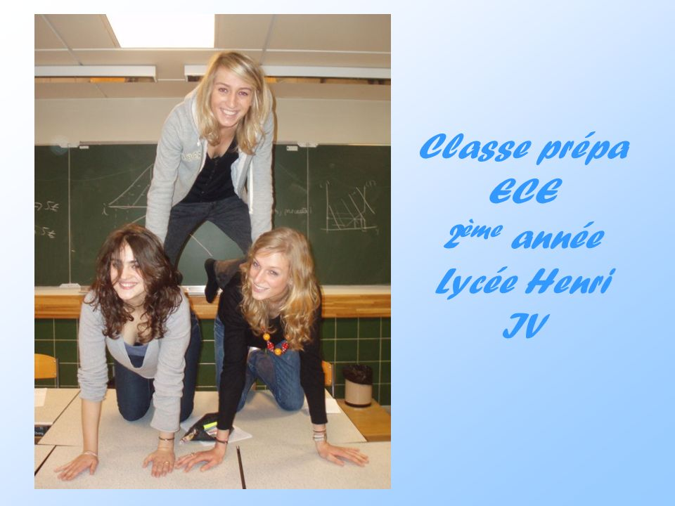Classe prépa ECE 2ème année Lycée Henri IV