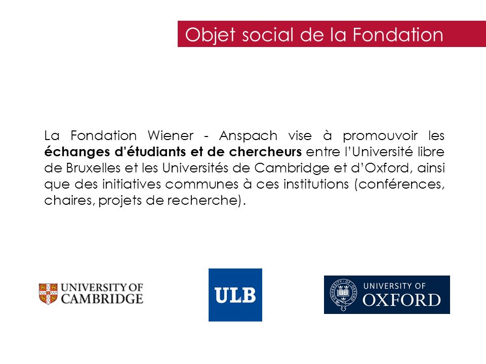 Objet social de la Fondation