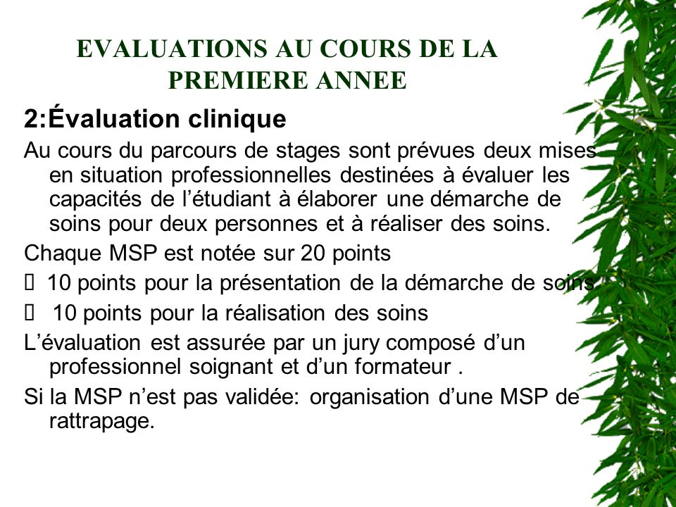 EVALUATIONS AU COURS DE LA PREMIERE ANNEE