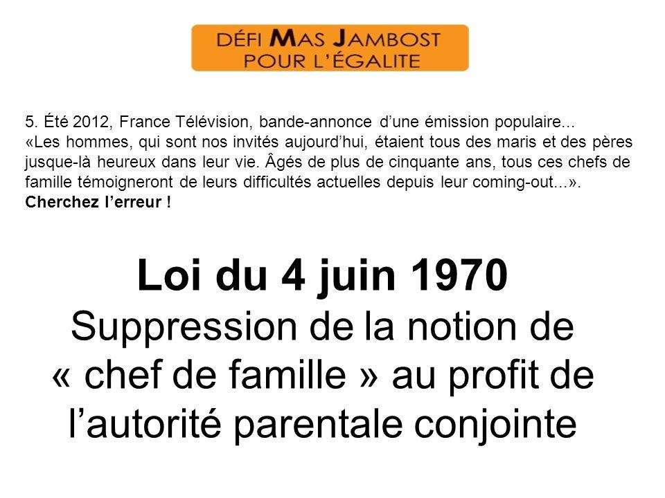 5. Été 2012, France Télévision, bande-annonce d'une émission populaire...