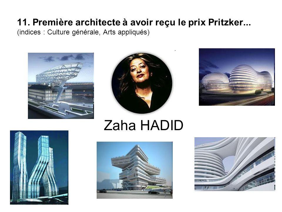 11. Première architecte à avoir reçu le prix Pritzker
