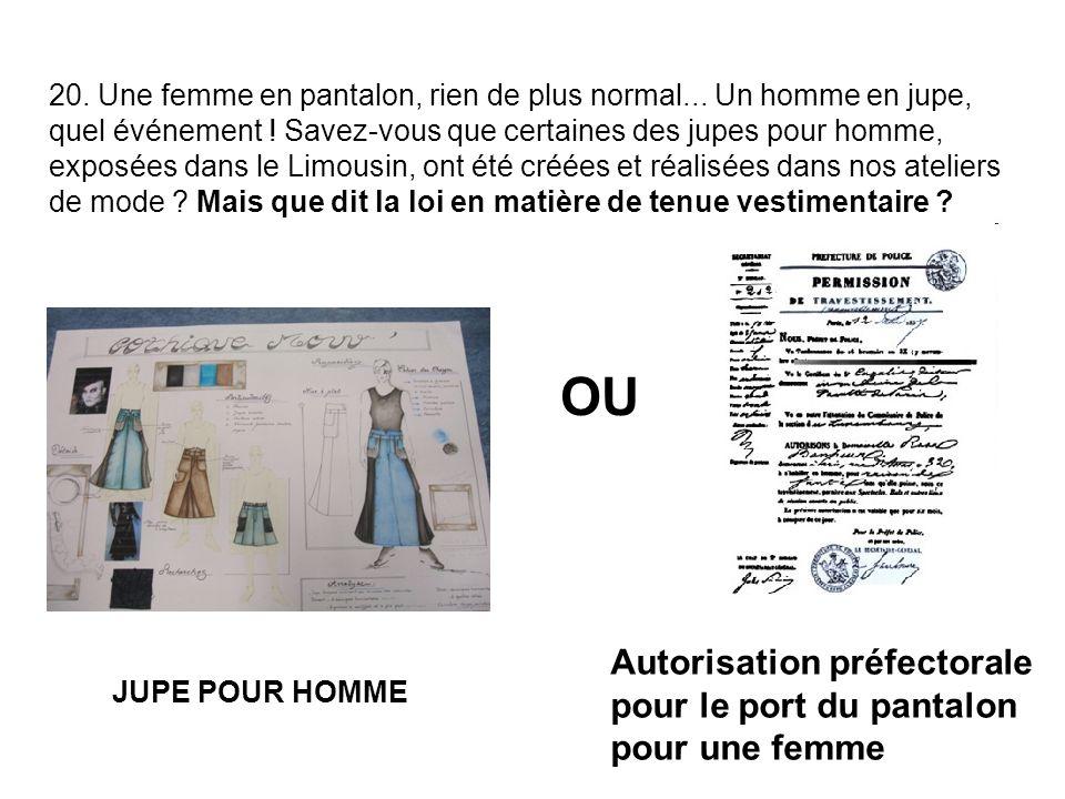 OU Autorisation préfectorale pour le port du pantalon pour une femme