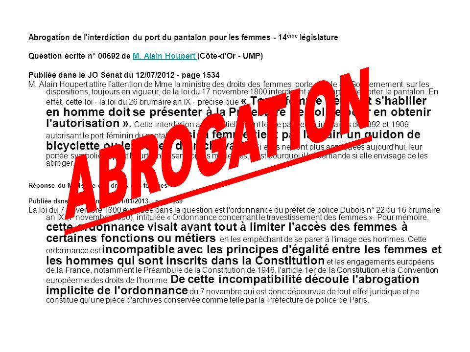 Abrogation de l interdiction du port du pantalon pour les femmes - 14ème législature