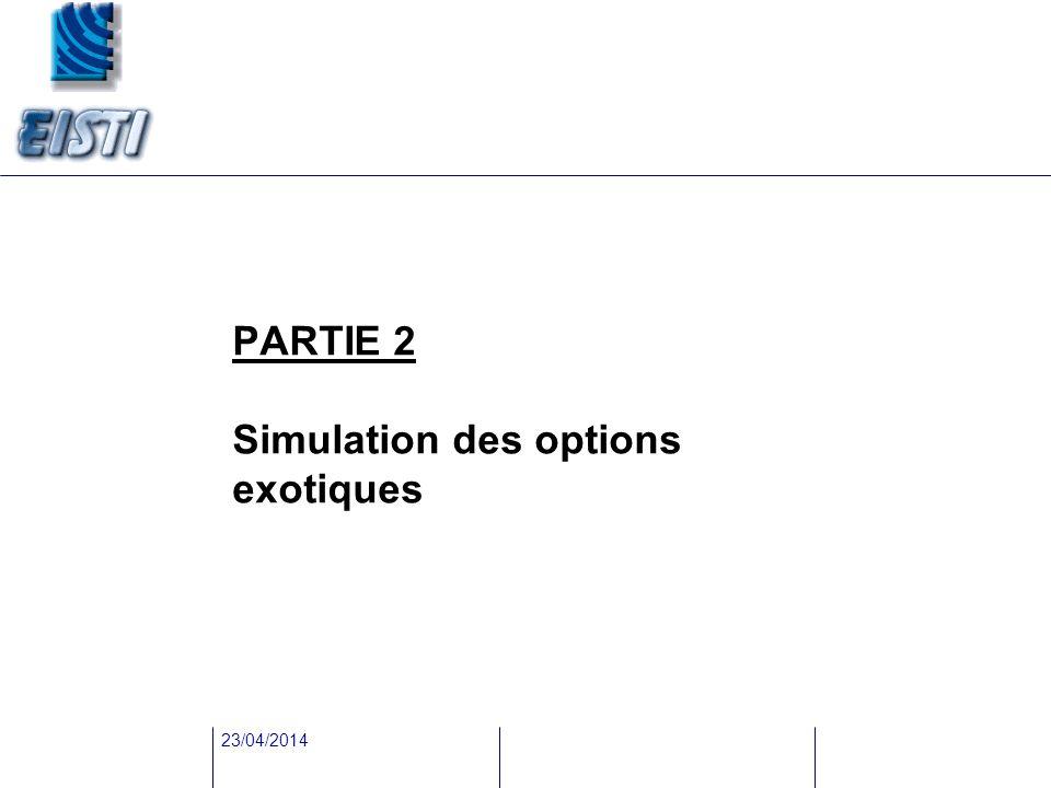 PARTIE 2 Simulation des options exotiques