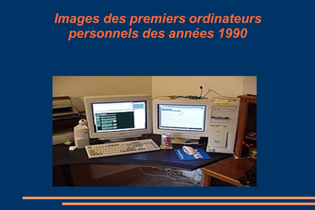 Images des premiers ordinateurs personnels des années 1990