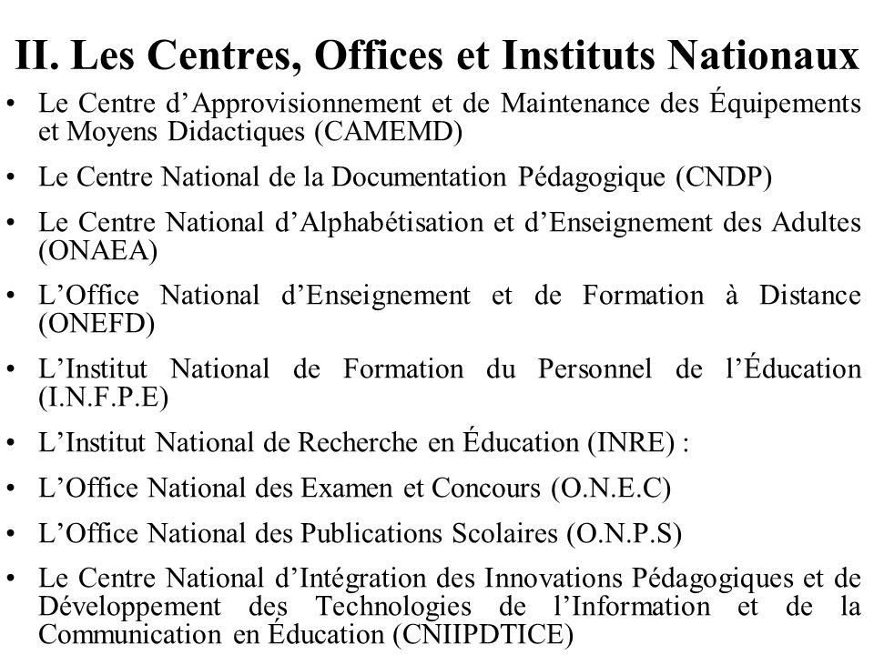 II. Les Centres, Offices et Instituts Nationaux