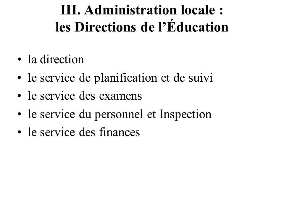 III. Administration locale : les Directions de l'Éducation