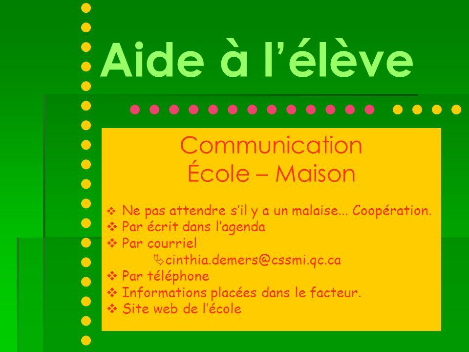 Aide à l'élève Communication École – Maison Par écrit dans l'agenda