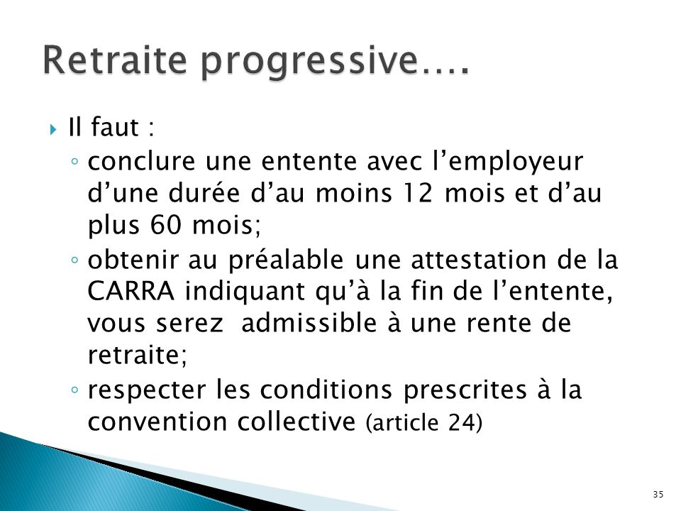 Retraite progressive….