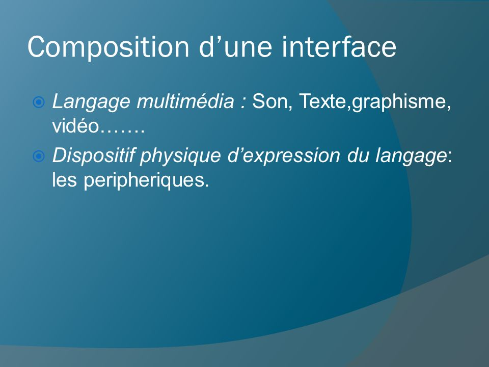 Composition d'une interface