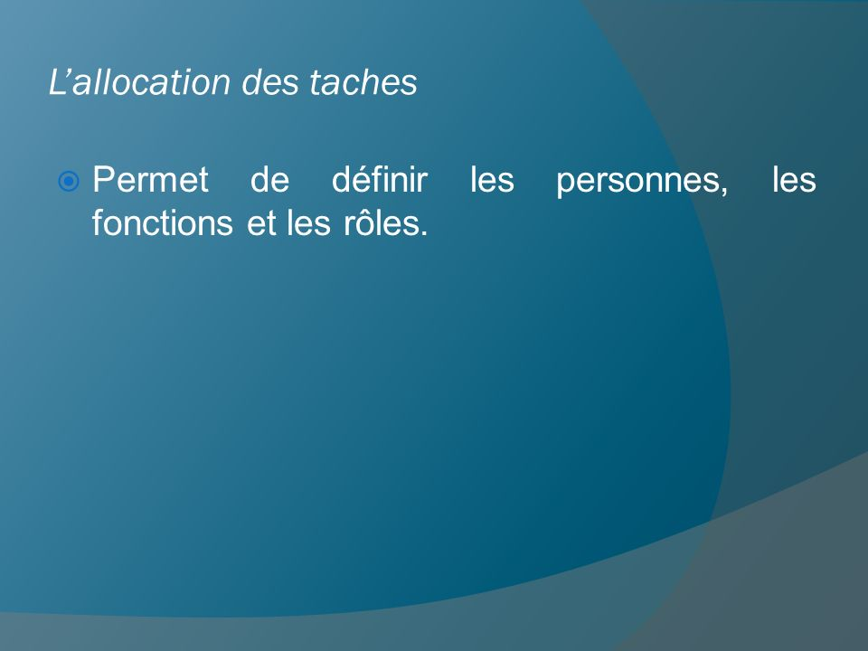 L'allocation des taches