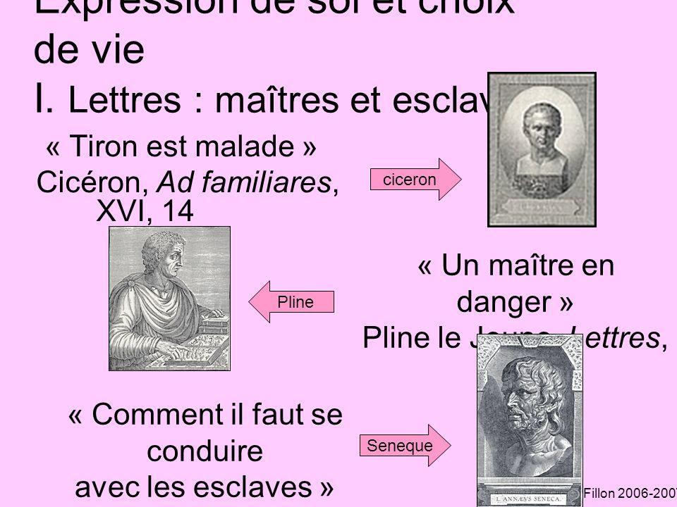 Expression de soi et choix de vie I. Lettres : maîtres et esclaves