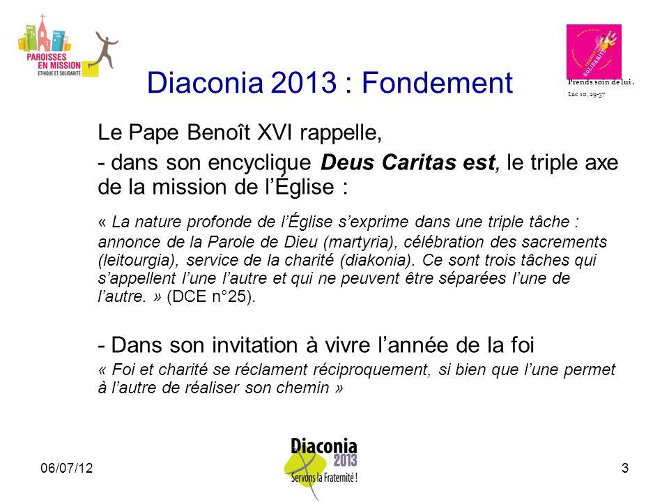Diaconia 2013 : Fondement Le Pape Benoît XVI rappelle,