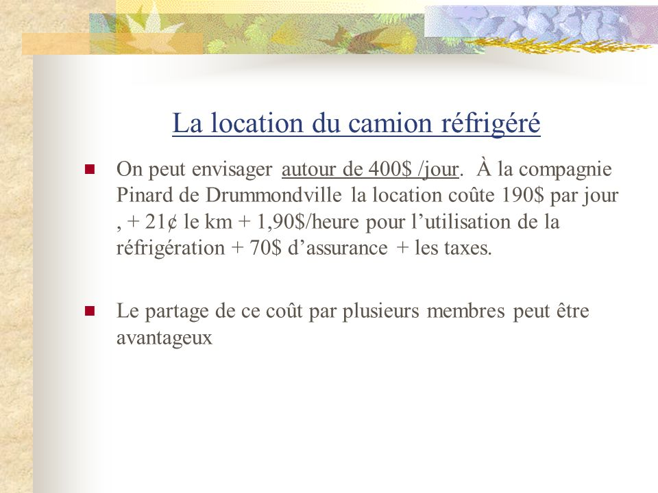 La location du camion réfrigéré