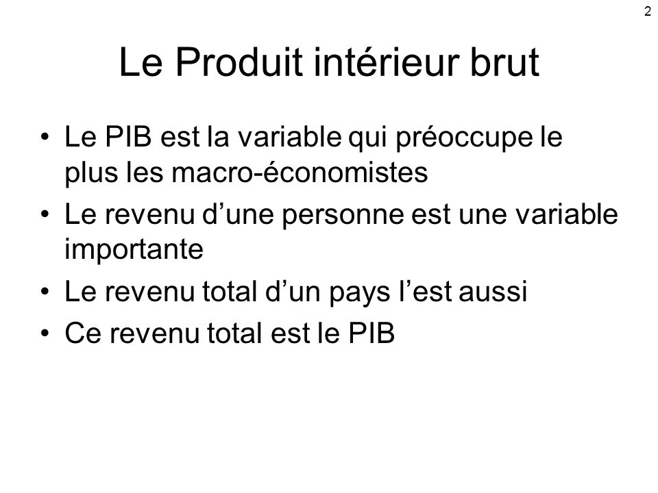 Les indicateurs macro conomiques ppt t l charger for Definition du produit interieur brut