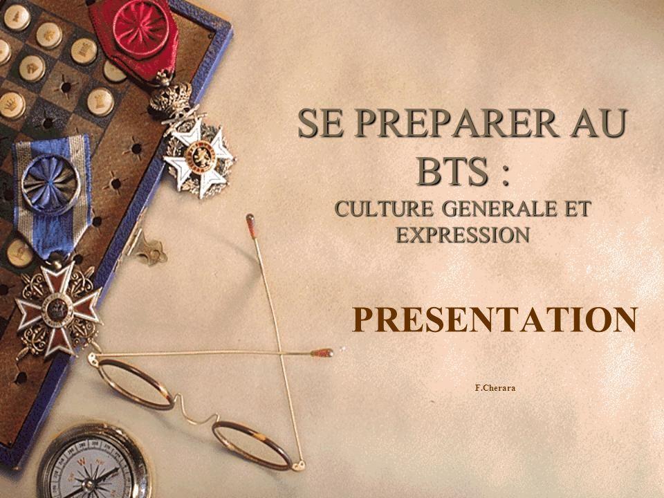 SE PREPARER AU BTS : CULTURE GENERALE ET EXPRESSION