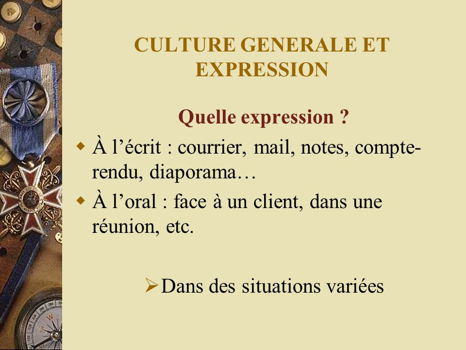 CULTURE GENERALE ET EXPRESSION