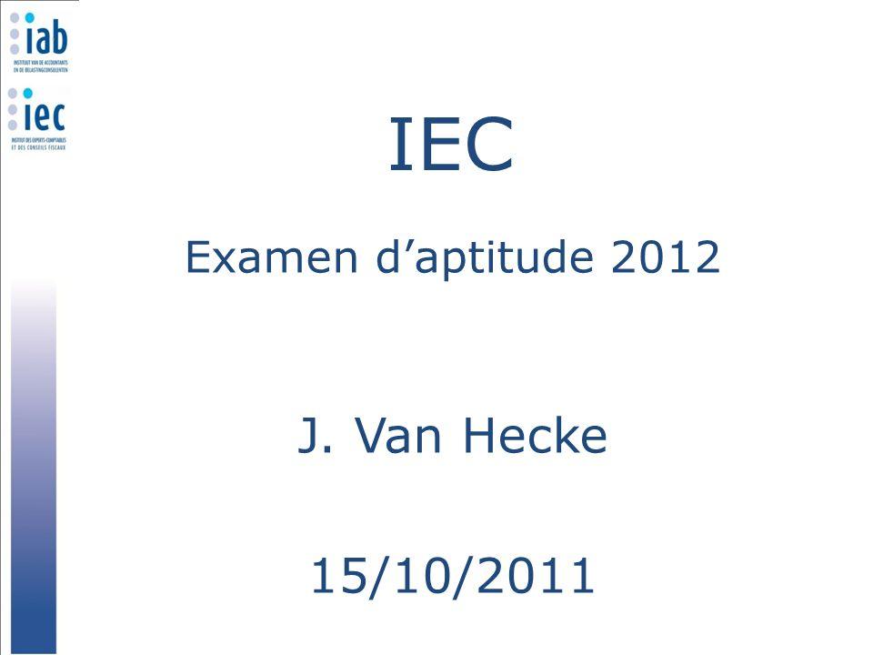 Examen d'aptitude 2012 J. Van Hecke 15/10/2011