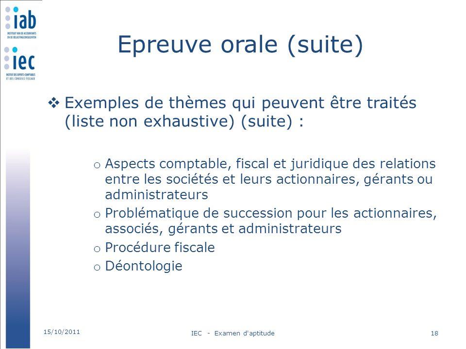Epreuve orale (suite) Exemples de thèmes qui peuvent être traités (liste non exhaustive) (suite) :