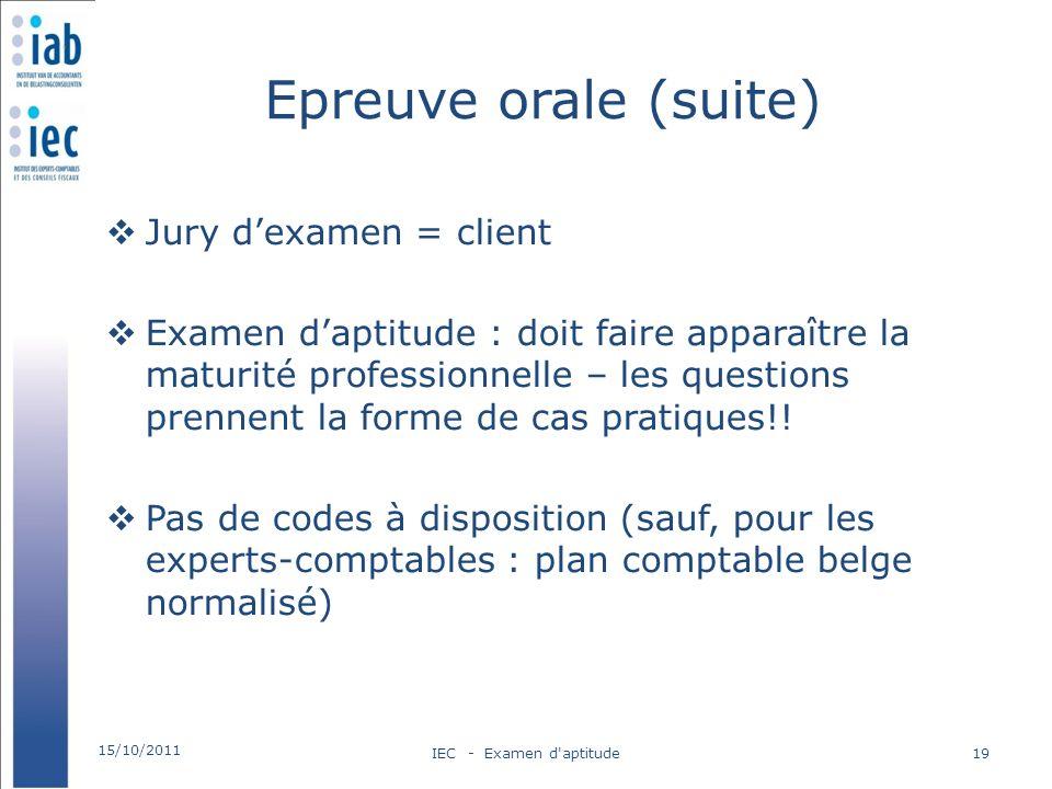 Epreuve orale (suite) Jury d'examen = client