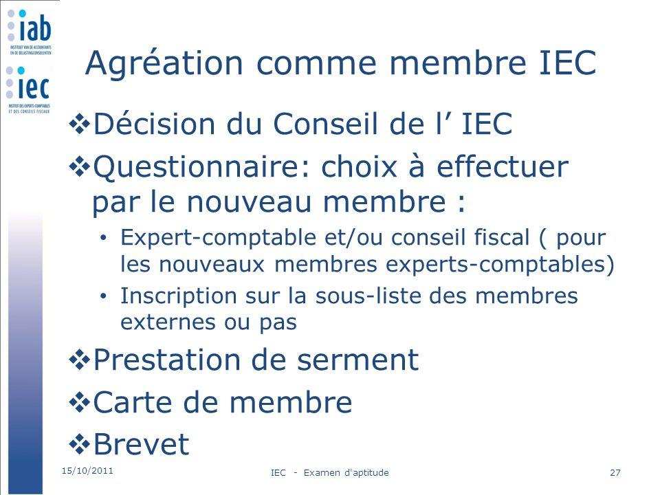 Agréation comme membre IEC