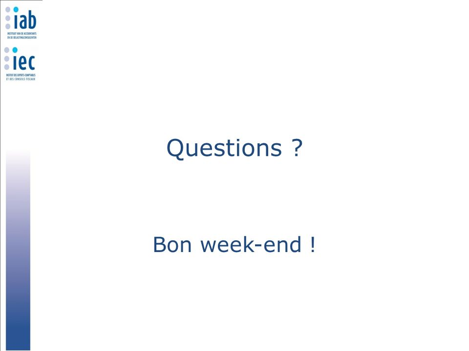 Questions Bon week-end !