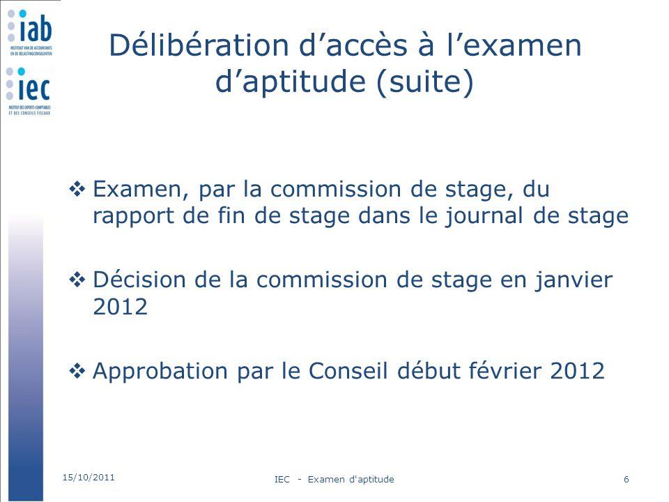 Délibération d'accès à l'examen d'aptitude (suite)